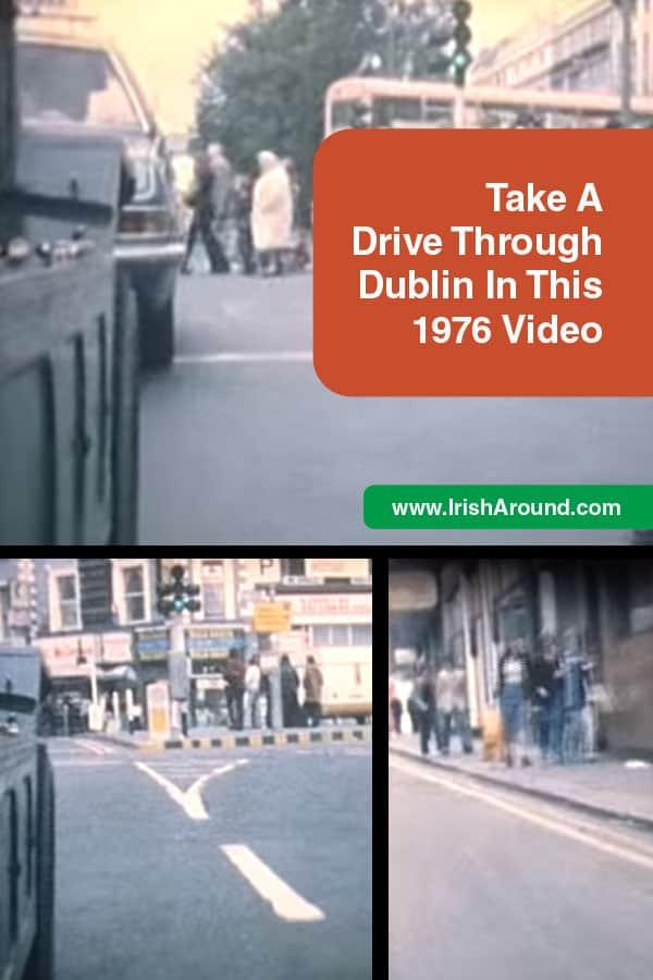 Drive-Thru-PIN-Drive through dublin in this 1976 video