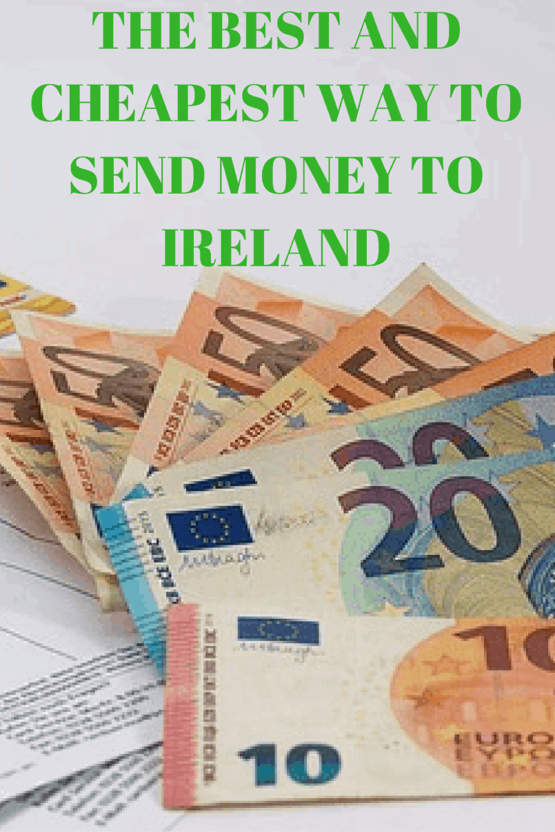 The best and cheapest way to send money to Ireland