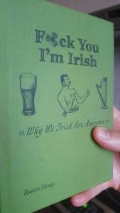 F*ck you I'm Irish Book Review