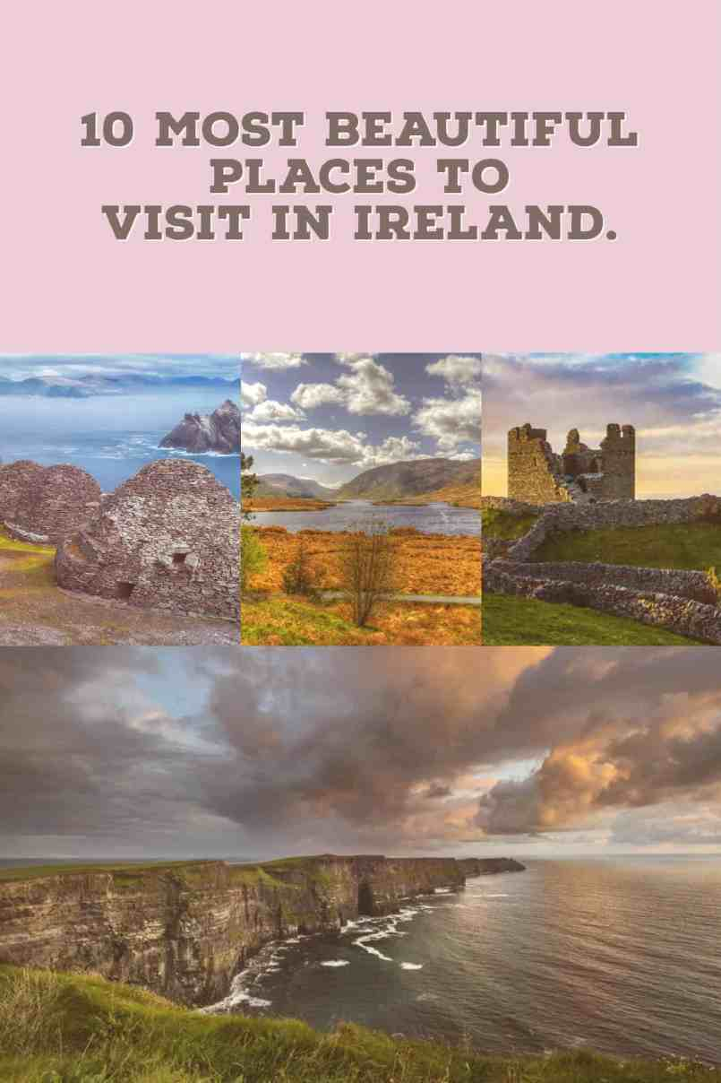 Here is a list of 10 most beautiful places to visit in Ireland.