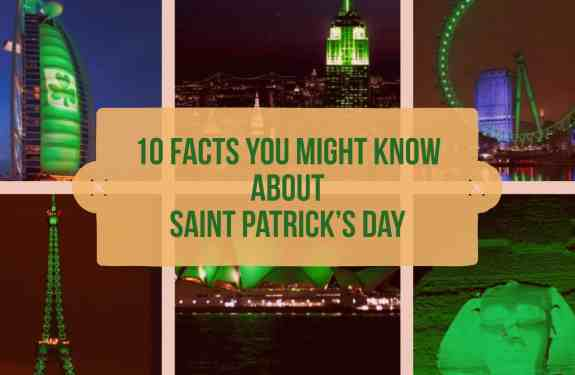 10 Facts About St Patrick's Day You Might Not Know 2018