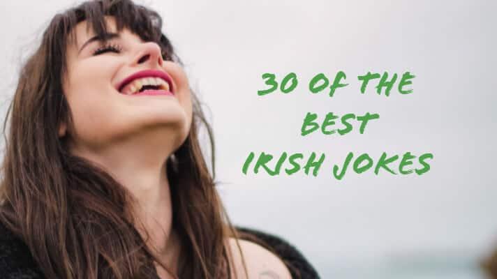 30 of the best Irish jokes featured image (1)