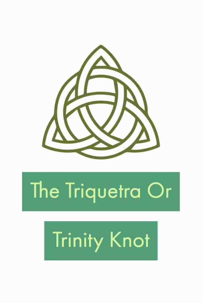 The Triquetra Or The Trinity Knot Meaning Appearances And History