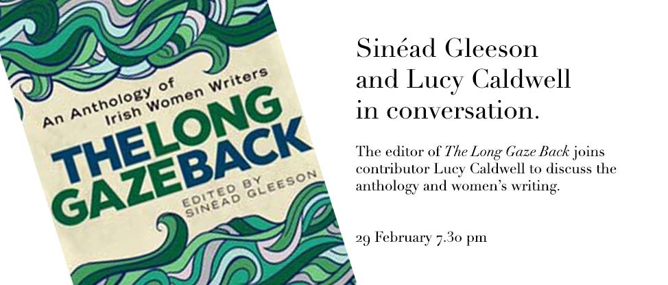 The Long Gaze Back - 29 February - Irish Literary Society