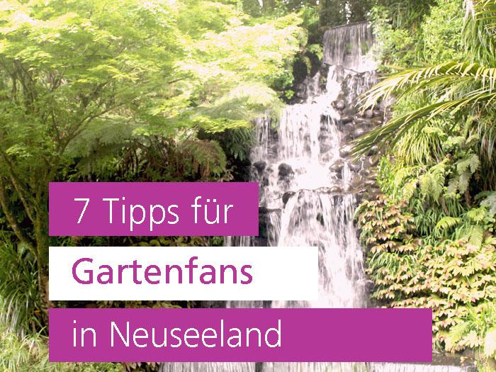 Gartenfans in Neuseeland, Gartenreise, Garten Blog