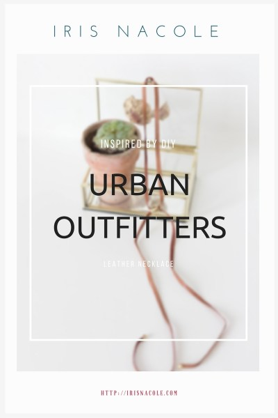 Inspired By: Urban Outfitters-Leather Necklace