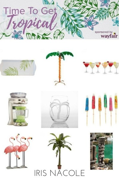 time-to-get-tropical-with-wayfair-irisnacole-com