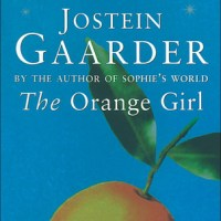 The Orange Girl by Jostein Gaarder