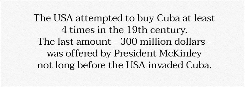 Did you know that? The USA attempting to buy Cuba