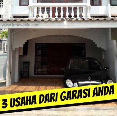 Buka Usaha di Rumah dengan Garasi dan Tanpa Garasi Irma Vania Surabaya