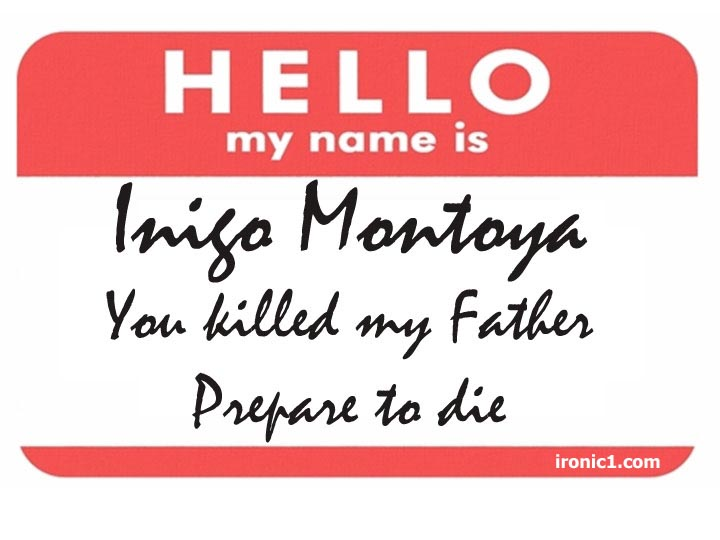 Inigo Montoya Name Tag