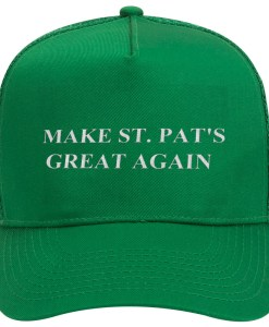 Make St Pat's Great Again Trucker Hat Front