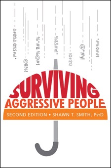 Surviving Aggressive People, 2nd Edition