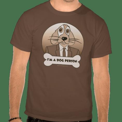 I'm a Dog Person Design T-Shirt