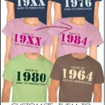 Made in 19XX Aged To Perfection Shirts