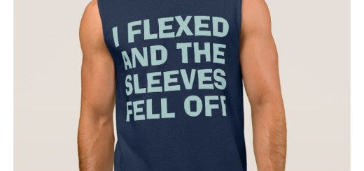 I Flexed and The Sleeves Fell Off Muscle Tee