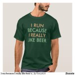 I Run Because I Really Like Shirts