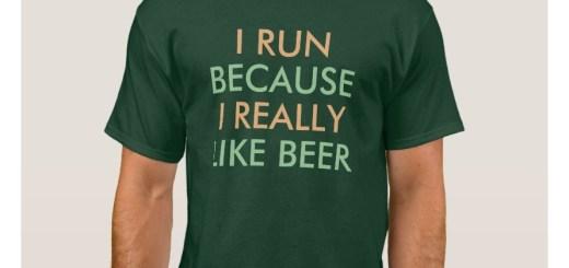I Run Because I Really Like Shirts