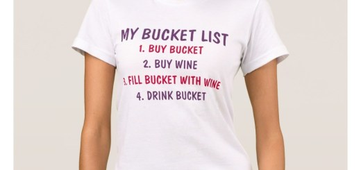 Bucket List Custom Shirts
