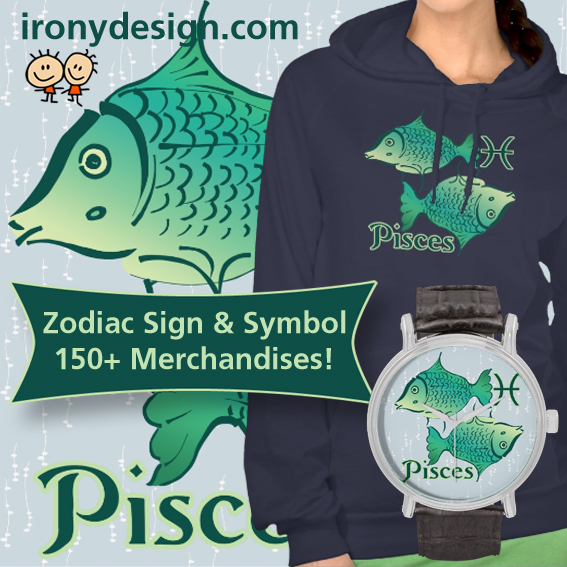 Zodiac Pisces Sign Merchandise Irony Designs Fun Shop