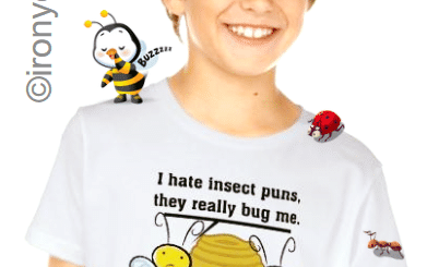 I Hate Insect Puns They Really Bug Me Shirts and Gifts