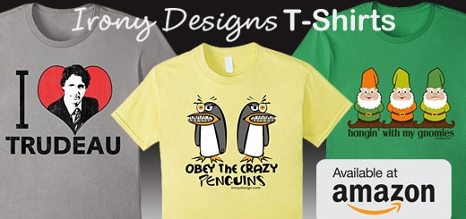 Irony Designs' T-Shirts are available on Amazon! Our prices for each Shirts are $18.00 (except for when we have a sale). Our Funny Unique T-Shirts are available for Men, Women and Kids. Each Shirt are available in various colors. Amazon Prime is available for all Shirts.