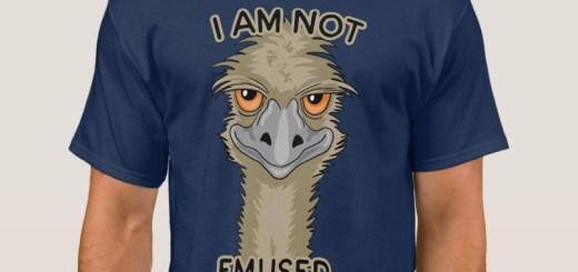 Not Emused Emu Pun T-Shirt