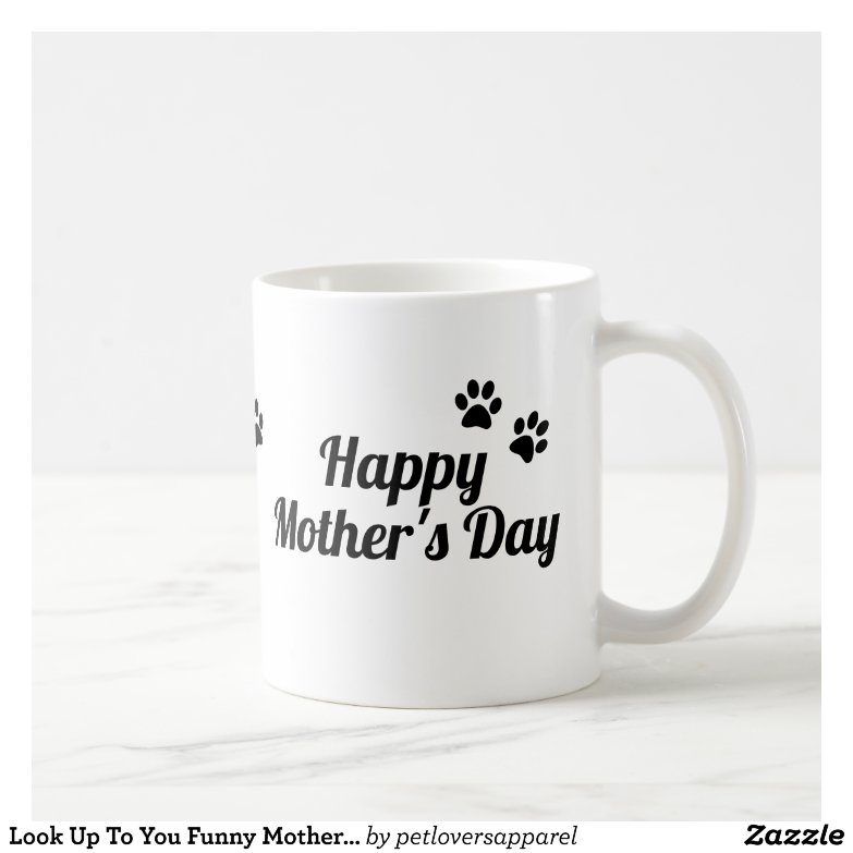 Mother's Day Gifts from the Dog - Side View Left
