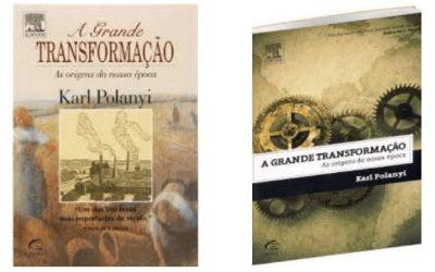 A Grande Transformação, de Karl Polanyi
