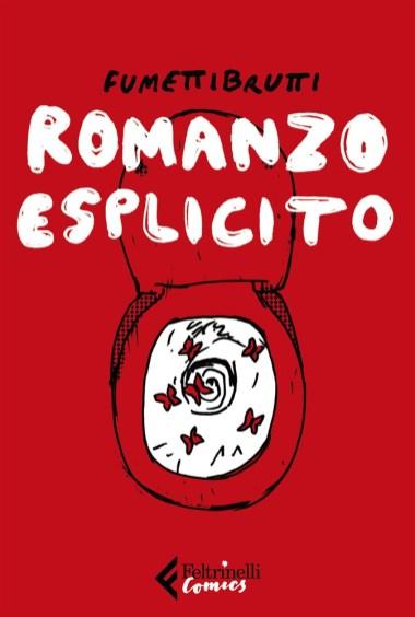 Romanzo Esplicito Fumetti Brutti