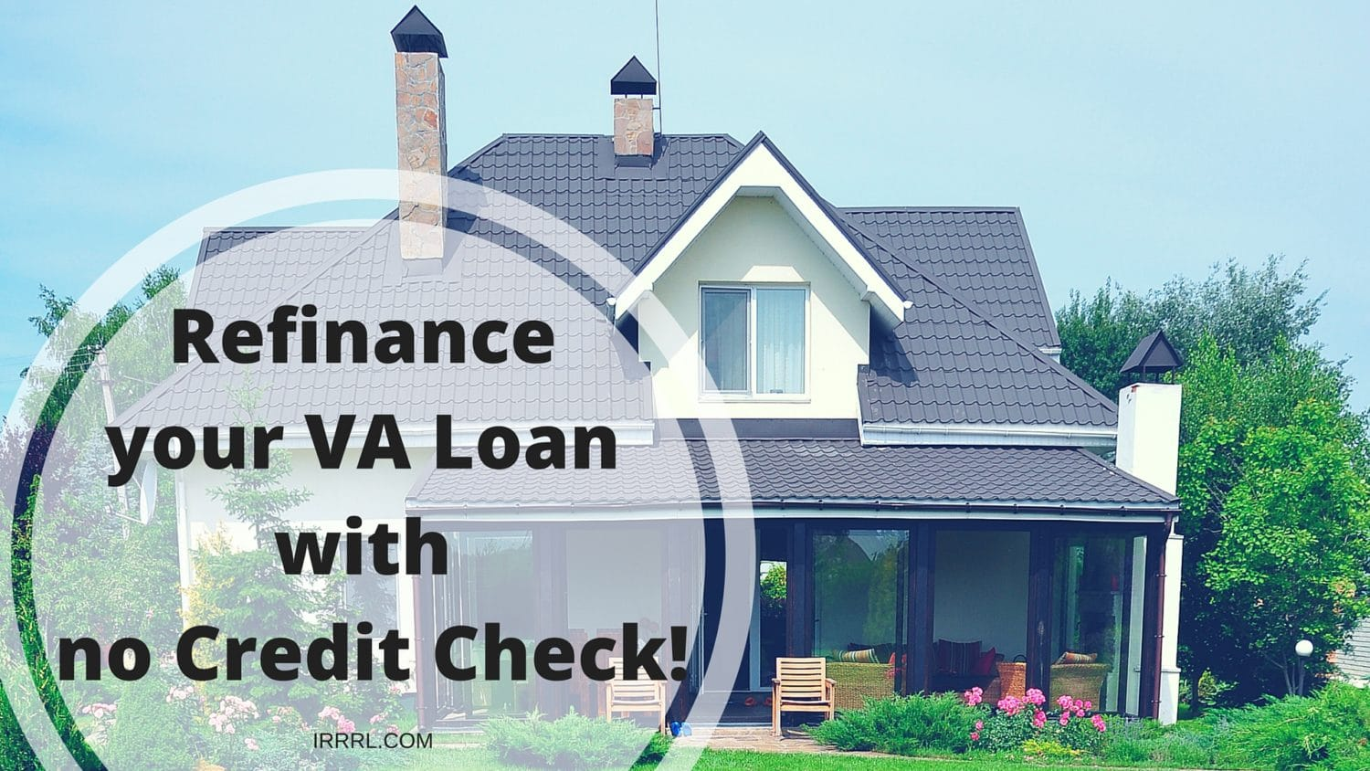 Refinance Your Va Loan With No Credit Check