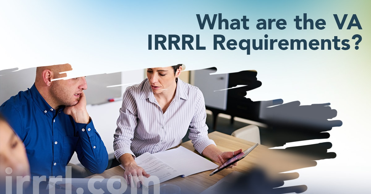 What Are The Va Irrrl Requirements