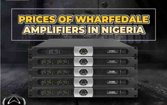 Prices Of Wharfedale Amplifiers In Nigeria