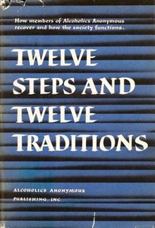 A well used copy of The Twelve and Twelve