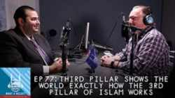 """What a Relief Podcast"" 77: Third Pillar Shows the World Exactly How The 3rd Pillar of Islam Works"