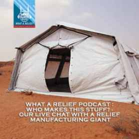 What a Relief Podcast 75: Who makes this stuff?: Our live chat with a relief manufacturing giant.