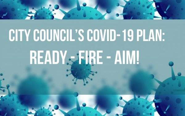 Irvine's COVID-19 Response: Ready-Fire-Aim!