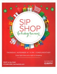 Open to the Public - La Cima Club Sip & Shop Thur., Nov. 16 at 6 pm RSVP to the club at 972-869-2266