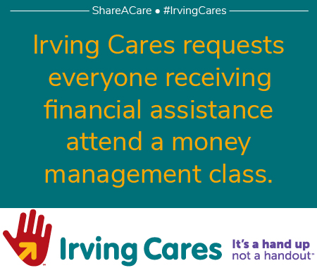 Everyone who gets financial assistance at Irving Cares takes a money management class