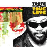 True Love - Toots & The Maytals