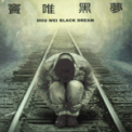 Free Download Dou Wei A Dream of Misery Mp3