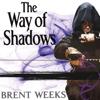 Brent Weeks - The Way of Shadows: Night Angel Trilogy, Book 1 (Unabridged)  artwork