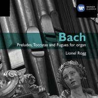 Prélude Et Fugue En La Mineur BWV.543 : Prélude (Remasterisé En 2009) Lionel Rogg