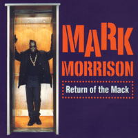 Return of the Mack (C&J Extended Mix) Mark Morrison