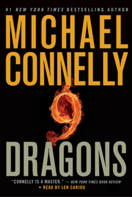 Nine Dragons: Harry Bosch, Book 15 - Michael Connelly
