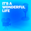 Screen Director's Playhouse - It's a Wonderful Life: Classic Movies on the Radio  artwork