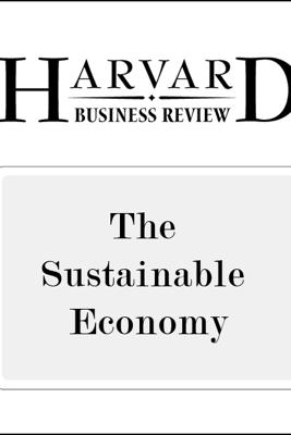 The Sustainable Economy (Harvard Business Review) (Unabridged) - Yvon Chouinard, Jib Ellison, Rick Ridgeway