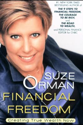 Financial Freedom: Creating True Wealth Now (Unabridged) - Suze Orman