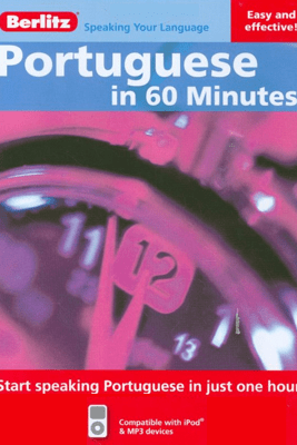 Portuguese in 60 Minutes (Unabridged) - Berlitz Publishing