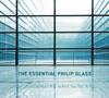 Philip Glass & The Philip Glass Ensemble - The Essential Philip Glass (Deluxe Edition)  artwork
